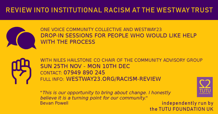 Review into Institutional Racism at Westway Trust Drop-in Sessions